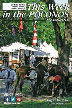 August 20, 2016 Cover photo: Pocono State Craft Festival at Quiet Valley Living Historical Farm