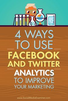 Are you overwhelmed by the amount of analytic data found on social media platforms? Knowing what to measure and how to apply the data makes it easier to modify your marketing for better reach, engagement, and visibility. In this article, you'll discover four ways social media insights can improve your marketing on Facebook and Twitter. Via @smexaminer.