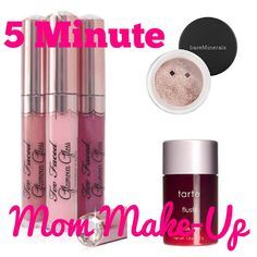 5 Minute Mom Make-Up, including links to recommended products.