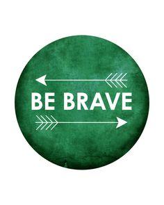 Be Brave emerald art print / arrows typography