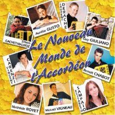 Le nouveau monde de l'accordéon - DIVERS ACCORDEONNISTE sur CDMC.fr