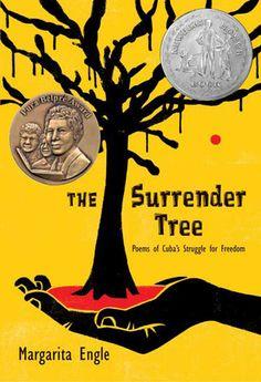 The Surrender Tree: Poems of Cuba's Struggle for Freedom - câștigătorul anului 2009 Clasele secundare Autor și ilustrator: Margarita Engle
