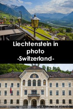Liechtenstein- A little country, quietly hidden away in its cocoon of wealth, makes you feel like you have the whole place to yourself. Click through this pin or save it for later to find out more about this place: http://www.lolaakinmade.com/europe/in-pictures-liechtenstein/