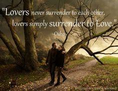 Wisdom. Osho. Love. Lovers. Surrender