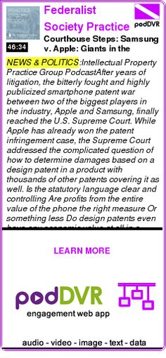 #NEWS #PODCAST  Federalist Society Practice Groups Podcasts    Courthouse Steps: Samsung v. Apple: Giants in the Supreme Court    READ:  https://podDVR.COM/?c=1d4fd15f-a2da-d4da-616f-648c85ece1b1