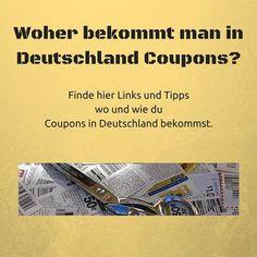 Woher bekommt man in Deutschland Coupons? Folgend einige Beispiele aus Zeitschriften, zum kostenlosen ausdrucken und mehr Tipps um an ...