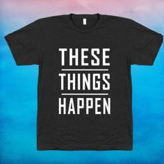 G-Eazy THESE THINGS HAPPEN - T-SHIRT