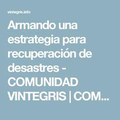 Armando una estrategia para recuperación de desastres - COMUNIDAD VINTEGRIS | COMUNIDAD VINTEGRIS