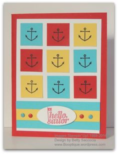 Tips for centering images and lining up squares. Hello, Sailor by Stampin' Up! www.booptique.wordpress.com