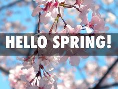 Best Collection of Hello Spring Pictures, Images and Wallpapers. Goodbye Winter Hello Spring Photo Gallery for Tumblr, Pinterest, We Heart it, Instagram.