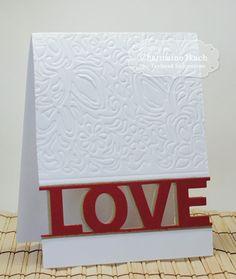 LOVE block Card by Charmaine Ikach #Cardmaking, #Wedding, #Anniversary, #Engagement, #ValentinesLove, #CAS, #CuttingPlates, #TE, #ShareJoy