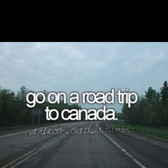 Go on a road trip to Canada and see Bradley bear. O Canada, Canada Travel, Adventure Bucket List, Women's World Cup, One Summer, Before I Die, Summer Bucket Lists, Lets Do It, Stuff To Do