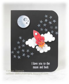 "Play Date Cafe challenge card, using TradeFish Designs stamps:  moon, stars, rocket and clouds.  The sentiment says, ""I love you to the moon and back."""