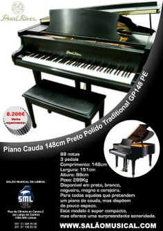 Veja este piano no site do Salão Musical de Lisboa http://www.salaomusical.com/pt/piano-cauda-traditional-pearl-river-gp148pe-p439