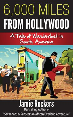 6,000 Miles From Hollywood: A Tale of Wanderlust in South America follows author, Jamie Rockers', adventures through the magical landscapes of South America and her experiences with the wonderful people she meets along the way.