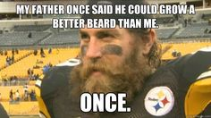 my father once said he could grow a better beard than me on - Scary Brett Keisel