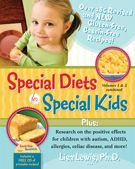 Do you know the WHY and HOW behind dietary intervention? Wished you knew more about the positive effects special diets seem to be having on children with autism, ADHD, allergies, celiac disease, sleep, behavior, etc.? Well after reading Special Diets for Special Kids, Volumes 1 and 2 Combined by Lisa Lewis, Ph.D., READ review>>