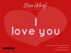 I love you #LoveWords #HarmonHall