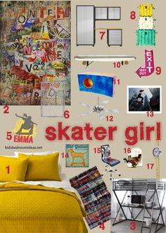 Room idea for a skater girl. No pink and ruffles, but definitely a girl bent thanks to some great artwork. And industrial feel with lots of metals and graffiti.