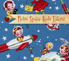 Retro Space Kids Fabric