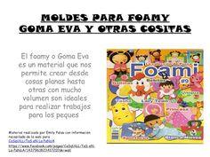 APOYO ESCOLAR ING MASCHWITZT CONTACTO TELEF 011-15-37910372: MOLDES PARA FOAMY,GOMA EVA Y OTRAS COSITAS