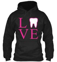 I realllllllly reallllllly LOVE LOVE LOVE this!!!!! Limited Edition - Dental Love! | Teespring
