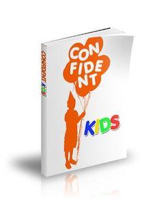 Confident Kids: Free Self Help Books www.facebook.com/FreeSelfHelpBooks