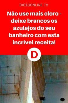 Limpar azulejo banheiro | Não use mais cloro - deixe brancos os azulejos do seu banheiro com esta incrível receita! | É fácil, barato e não intoxica nem seu corpo nem o meio ambiente. Aprenda ↓ ↓ ↓