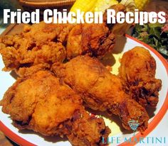 Easy Fried Chicken Recipes - Delicious Homemade Fried Chicken Recipes | DIY Life Martini