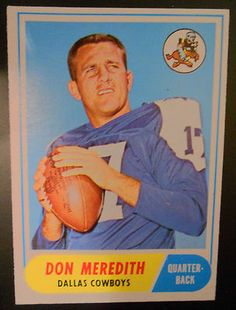 Vintage Football Card 1968 Don Meredith Dallas Cowboys QB & Monday Night Football