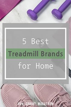 Find the right treadmill for your personal needs. Check out the best treadmill brands for home use.