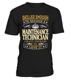 Maintenance Technician - Skilled Enough To Become #MaintenanceTechnician
