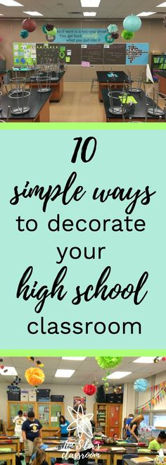 Ready to rock your classroom?  These are some awesome tips to get started!  -by ⚛ Jen Siler's Classroom https://www.jensiler.com/2017/07/21/simple-ways-to-decorate-your-high-school-classroom/