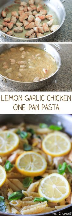 One-Pan Lemon Garlic Chicken Pasta: this seems pretty easy :)