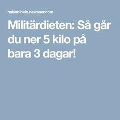 Militärdieten: Så går du ner 5 kilo på bara 3 dagar!