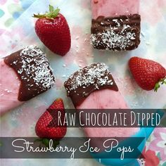 Raw Chocolate Dipped Strawberry Ice Pops (makes 4-6 ice pops)