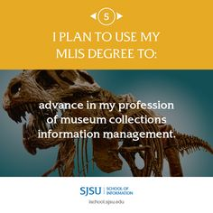 I plan to use my MLIS degree to advance in my profession of museum collections information management. Career Opportunities, Museum Collection, Management, Collections, How To Plan