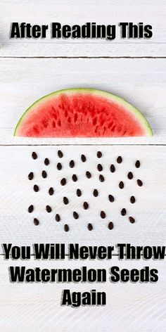 After Reading This, You Will Never Throw Watermelon Seeds Again!