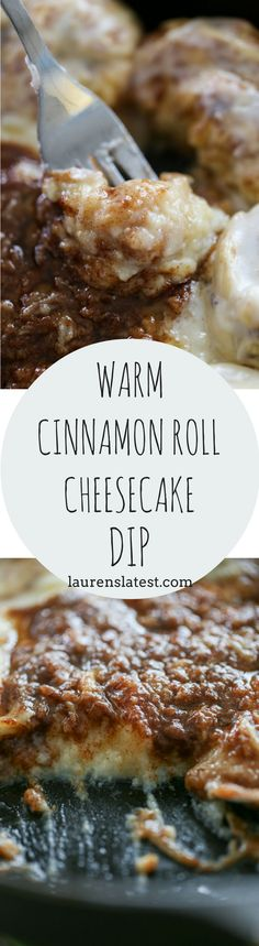 WARM CINNAMON ROLL CHEESECAKE DIP IS A DECADENT, CRAZY SIMPLE DESSERT OR BREAKFAST! ONLY TAKES ABOUT 30 MINUTES START TO FINISH!