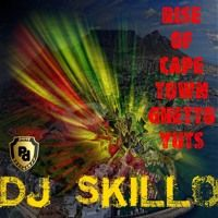 DJ Skillo - Rise of Cape Town Ghetto Yuts Mixtape by Percy Dancehall Reloaded on SoundCloud