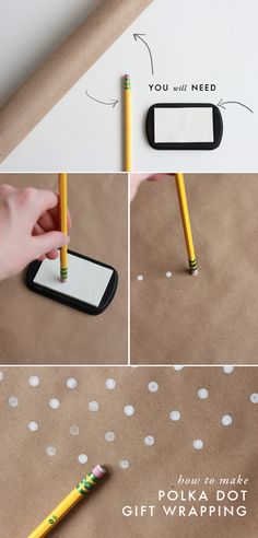 make polka dot wrapping paper with an eraser.