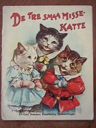 DANISH De Tre Smaa Misse Katte  ENGLISH 3 Little Kittens >>>>> Nursery Rhyme Fun
