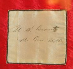US Grant's Signature on the Sanitary Commission Quilt of 1864.  Currently on display in the Ford's Theatre Museum