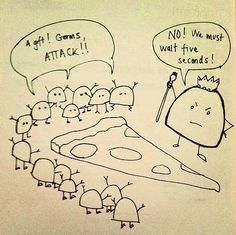 The 5 second rule.