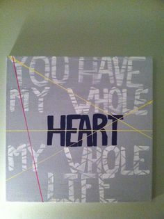You Have My Whole Heart by StilesStyles on Etsy, $35.00