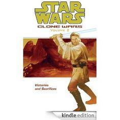 Star Wars: Clone Wars Volume 2 - Victories and Sacrifices: Hayden Blackman, John Ostrander, Thomas Giorello, Brian Ching, Jan Duursema, Dan Parsons, Joe Weems, Curtis Arnold, Carlo Arellano: