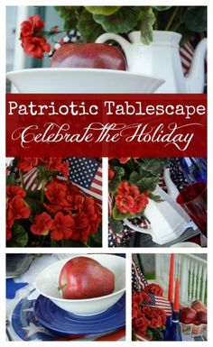 Patriotic Tablescape ~ Celebrate the Holiday! - Surroundings by Debi
