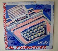 Typewriter- Steve Keene