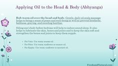 Applying Oil to the Head & Body (Abhyanga) Health Heal, Alternative Medicine, Ayurveda, Natural Health, How To Apply, Healing, Wellness, Peace, Oil