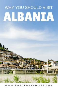 Wondering why you should visit Albania? Read This! Including suggestions on must see places to visit ** Albania | Europe | Why you should visit Albania | Must see Albania | Sarande | Beaches Albania | Butrint | Tirana | World Heritage Sites Albania | What to do in Albania | Albania travel guide